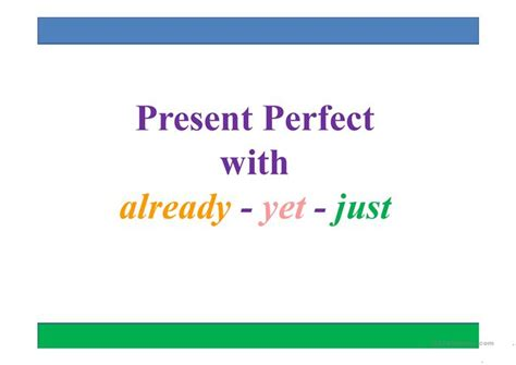 Present Perfect; Just Yet Already Worksheet  Free Esl Projectable Worksheets Made By Teachers