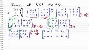 Inverse Matrix Berechnen 3x3 : linear algebra 25 inverse of 3x3 matrix youtube ~ Themetempest.com Abrechnung
