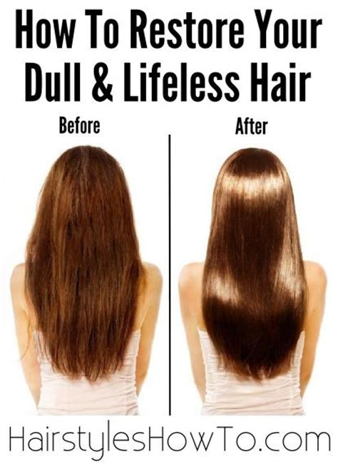 Hair Looks Dull by Restore Your Dull Lifeless Hair Hairstyles How To