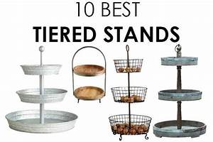 The BEST Tiered Stands To Add Farmhouse Style