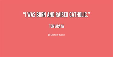 inspirational catholic quotes quotesgram