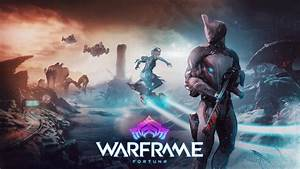 Five Tips To Get Started In Warframes New Fortuna