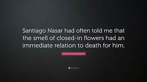 Gabriel Garcí�... Santiago Nasar Quotes