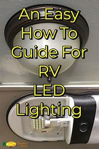 An Easy How To Guide For Rv Led Lighting