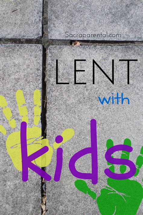 sacraparental lent with sacraparental 345 | lent with kids 2 1