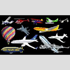 Aircraft  Airplanes  Aeroplanes & Air Vehicles  The Kids' Picture Show (fun & Educational