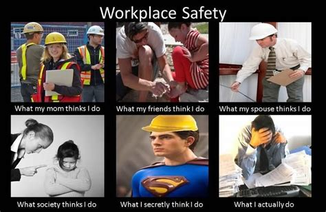 Health And Safety Meme - 42 most funny safety meme pictures that will make you laugh every time