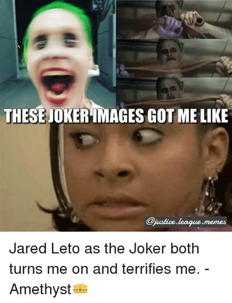 Jared Leto Meme - these jokerimages got me like jared leto as the joker both turns me on and terrifies me