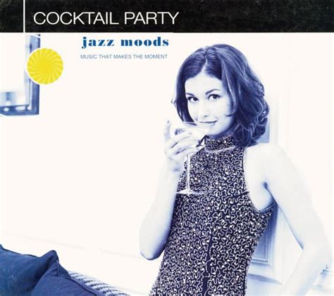 Jazz Moods  Cocktail Party