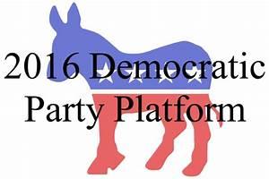 The 2016 Democratic Party Platform Draft | Joseph Kaminski
