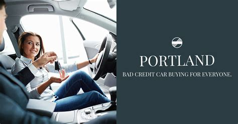 Buying New Or Used Cars In Portland Or With Bad Credit