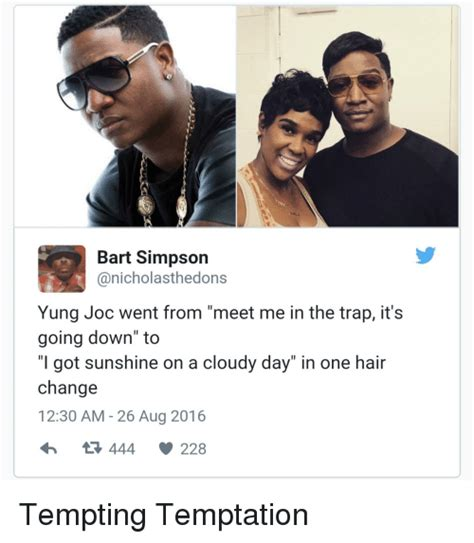 Yung Joc Memes - 25 best memes about trapping trap blackpeopletwitter and funny trapping trap