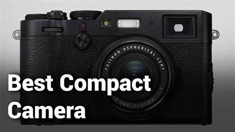 10 Best Compact Camera 2019
