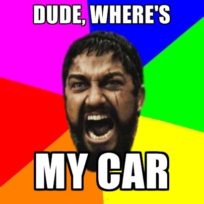 Dude Memes - dude wheres my car quotes quotesgram