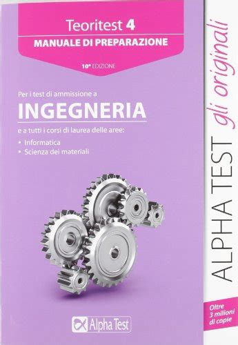 Test Ingresso Medicina 2012 by Alpha Test Teoritest 4 Manuale Per I Test Di Ammissione