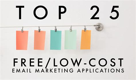 Top 25 Free Or Lowcost Email Marketing Web Applications