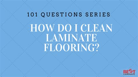 how do i clean laminate floors how do i clean laminate floors