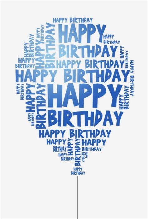 male happy birthday happy birthday text happy birthday