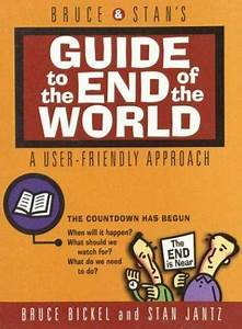 Bruce And Stan U0026 39 S Guide To The End Of The World   The