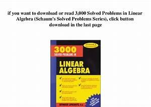 Linear Algebra Schaum Series 3000 Solved Problems Book Pdf