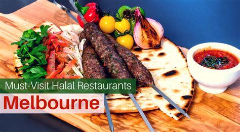 visit halal restaurants  melbourne halal