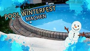 Lavendel Winterfest Machen : pool winterfest machen youtube ~ Watch28wear.com Haus und Dekorationen
