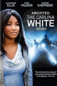 abducted  carlina white story