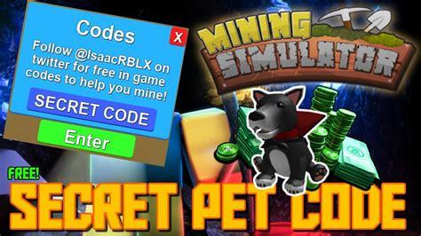 secret pet code  mining simulator doovi
