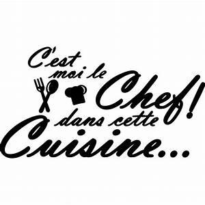 Sticker Cuisine C39est Moi Le Chef Dans Cette Cuisine