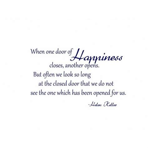 When One Door Of Happiness Closes Quotes