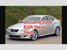 Lexus IS 220 D 20052012 EGR Valve Rough Running, Stalling