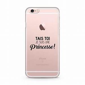 Coque Pour Iphone 6 : coque iphone 6 6s tais toi je suis une princesse ~ Teatrodelosmanantiales.com Idées de Décoration