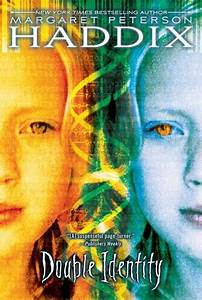 Double Identity By Margaret Peterson Haddix Teen Ink