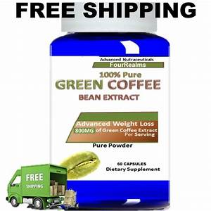 Pure Green Coffee Bean Extract 800 Mg 50  Chlorogenic Acid Weight Loss Diet