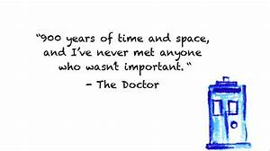 """900 years of…"" – the Doctor 