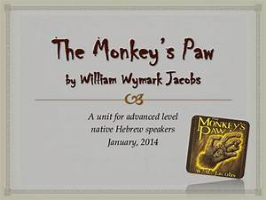The Monkey U0026 39 S Paw  A Unit For Teaching The Story To