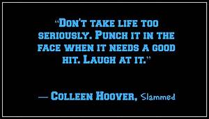 Colleen Hoover ... Point Of Retreat Quotes