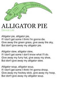 alligator pie poem by dennis practice for the letter a circle time songs