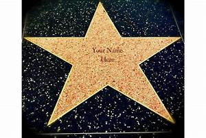 put your name in faux gold letters on a star on the ...