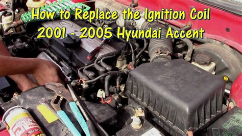 how to replace an ignition coil on a 01 05 hyundai accent