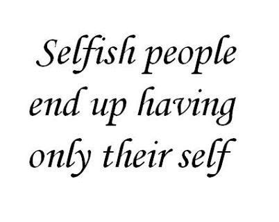 sad quotes about selfish friends