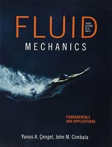Fluid Mechanics Fundamentals And Applications 3rd Edition