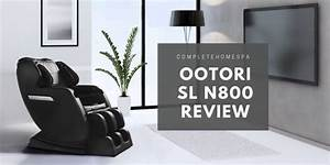 Ootori Sl N800 Massage Chair Review