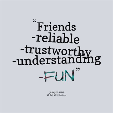trustworthy friends quotes