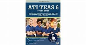 Ati Teas 6 Study Guide  Teas Review Manual And Practice