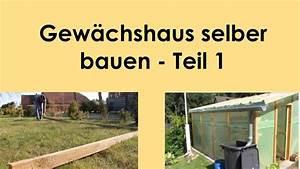Scherenhebebühne Selber Bauen Pdf : gew chshaus selber bauen teil 1 der plan youtube ~ Orissabook.com Haus und Dekorationen