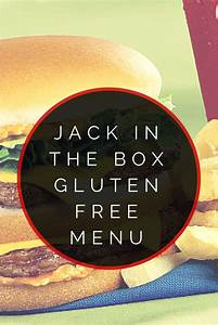 Jack In The Box Ev : jack in the box gluten free menu gluten the box and the o 39 jays ~ Markanthonyermac.com Haus und Dekorationen