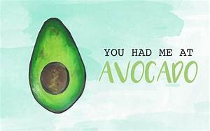 TECH TUESDAY: Avocado Love Wallpaper Downloads - Wonder Forest