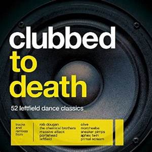 various artists clubbed to death resident With clubbed to death rob dougan