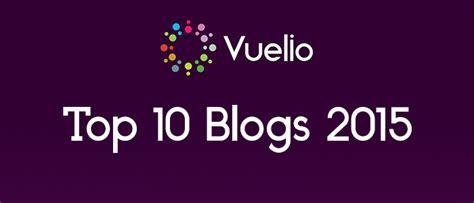 Top 10 Blog Rankings Of 2015 Vuelio